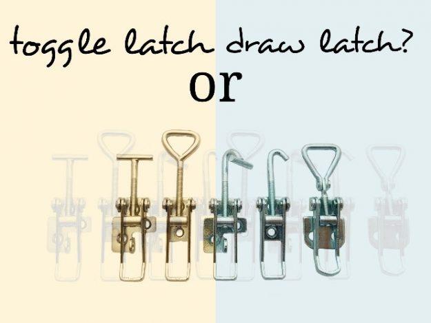 Toggle latch or draw latch